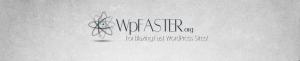 WpFaster-Header-Banner_128