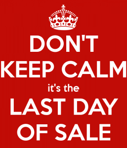 don-t-keep-calm-it-s-the-last-day-of-sale